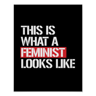 This is what a Feminist looks like --  white - Poster