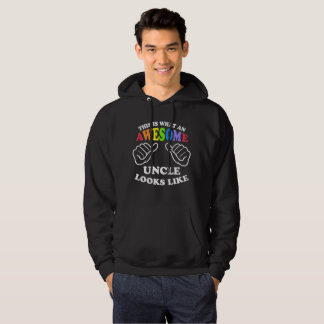 This Is What An Awesome Gay Uncle Looks Like Hoodie
