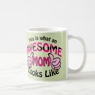 This is What an Awesome MOM Looks Like Classic White Coffee Mug