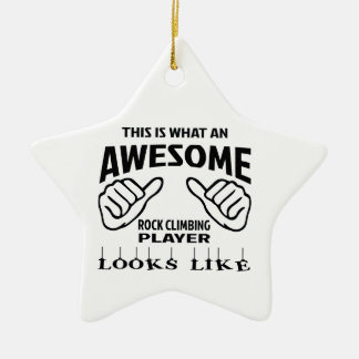 This is what an awesome Rock Climbing player looks Ceramic Ornament