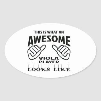 This is what an awesome Viola player looks like Oval Sticker