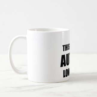 This is What Autism Looks like- Mug
