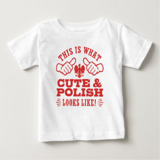 This Is What Cute And Polish Looks Like Baby T-Shirt