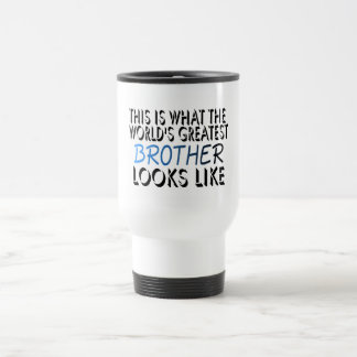 This Is What The World's Greatest Brother (2) Travel Mug