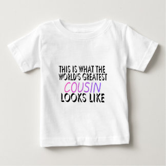 This Is What The World's Greatest Cousin (pink) (2 Baby T-Shirt