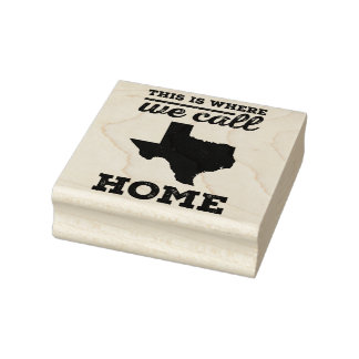 This is Where We Call Home Texas Rubber Art Stamp