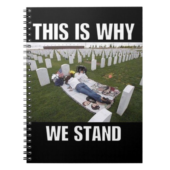 THIS IS WHY WE STAND NOTEBOOK