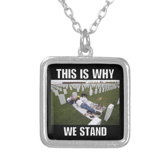 THIS IS WHY WE STAND SILVER PLATED NECKLACE