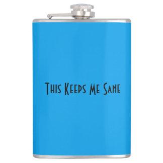 This Keeps Me Sane Flask