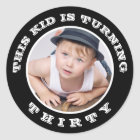 This Kid's Turning Old! Custom Birthday Age Classic Round Sticker