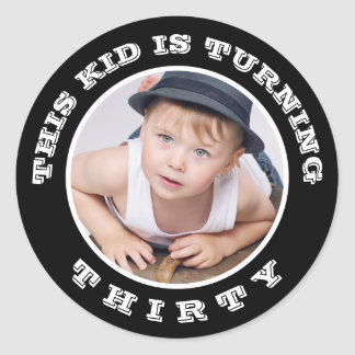 This Kid's Turning Old! Custom Birthday Age Classic Round Sticker