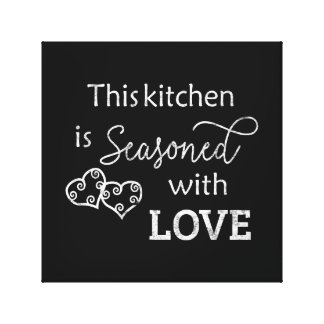 This Kitchen is Seasoned With Love Chalk Style Canvas Print