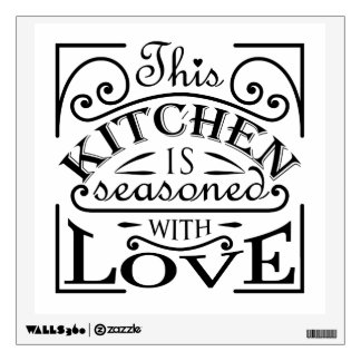 This kitchen is seasoned with love quote design wall decal