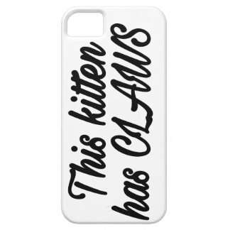 This kitten has claws phonecase iPhone 5 covers