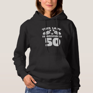 This Lady Is Officially 50 Years Old 50th Birthday Hoodie