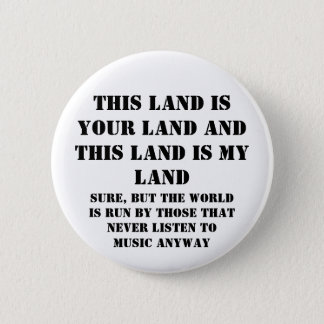 This land is my land 2 inch round button
