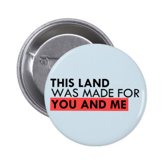 This land is your land 2 inch round button