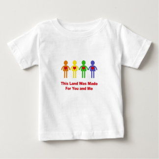 This Land Was Made for You and Me Baby T-Shirt