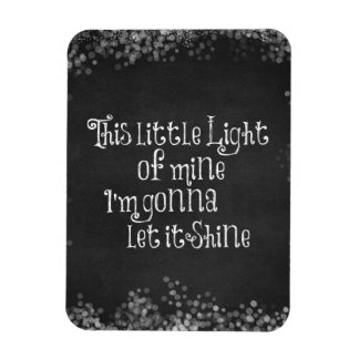 This Little Light of Mine Gonna Let it Shine Magnet