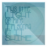 This Little Light of Mine Inspirational Blue Poster