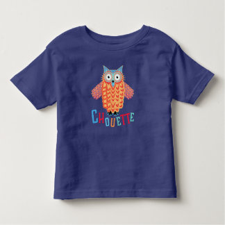 This Little Owl is Chouette Toddler T-shirt