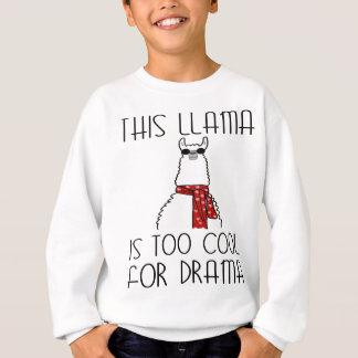 This Llama is too Cool for Drama Sweatshirt