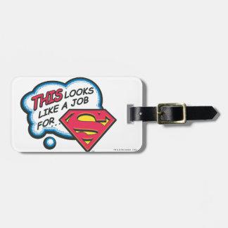 This looks like a job for Superman Bag Tag