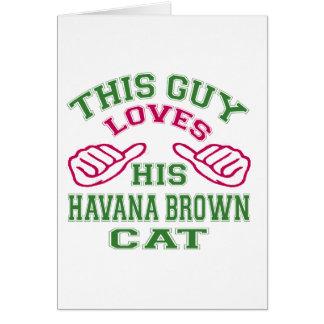 This Loves His Havana Brown Cat Greeting Card