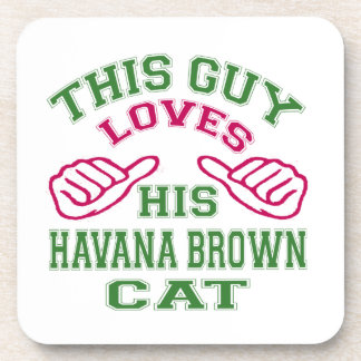 This Loves His Havana Brown Cat Coaster