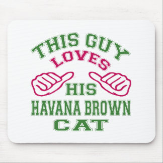 This Loves His Havana Brown Cat Mousepad