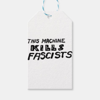 """This Machine Kills Fascists"" Pack Of Gift Tags"