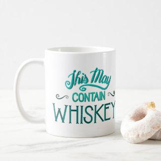 This May Contain Whiskey Mug