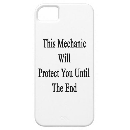 This Mechanic Will Protect You Until The End iPhone 5 Case