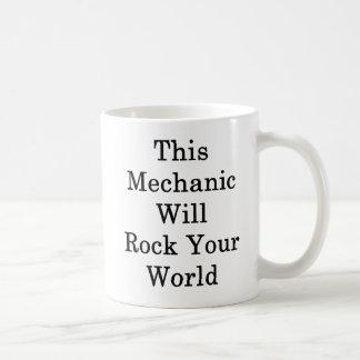 This Mechanic Will Rock Your World Coffee Mug