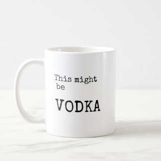 This might be vodka coffee mug