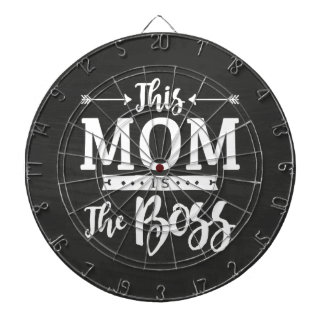 This Mom Is The Boss Dart Boards