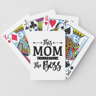 This Mom Is The Boss Poker Deck