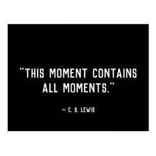This Moment C.S. Lewis Quote Postcard