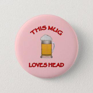 This Mug Loves Head 2 Inch Round Button