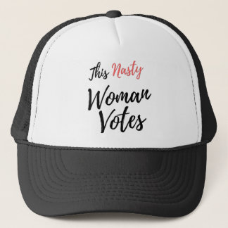 This Nasty Woman Votes Trucker Hat