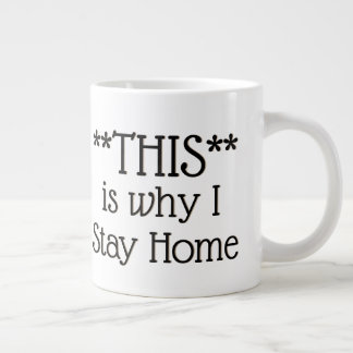 This of Stay Home Large Coffee Mug