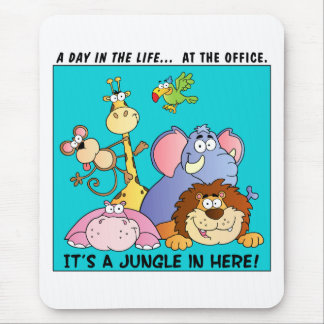 This Office is a Jungle Mouse Pad