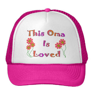 """This Oma is Loved""  Mother's Day Gifts Trucker Hat"