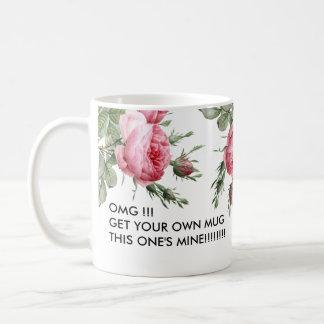 This one's mine Funny Coffee Mug