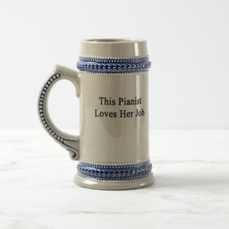 This Pianist Loves Her Job Beer Stein