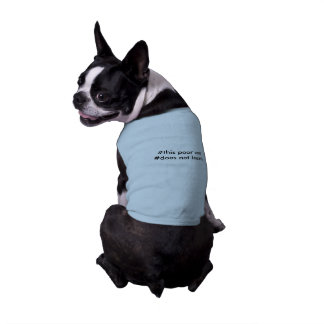 #this poor cat #does not learn shirt doggie shirt
