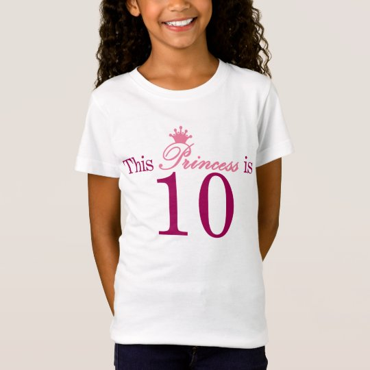 This PRINCESS is 10 BIRTHDAY Tee