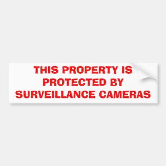 THIS PROPERTY IS PROTECTED BY SURVEILLANCE CAMERAS BUMPER STICKER