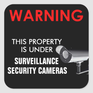 THIS PROPERTY IS UNDER SURVEILLANCE STICKER