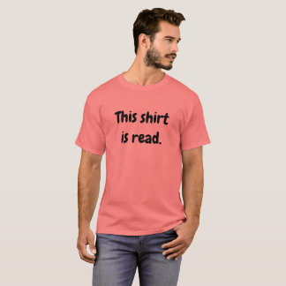 This shirt is read.